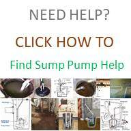 Need Help Find Help With Our How To Library at SumpPumps.PumpsSelection.com